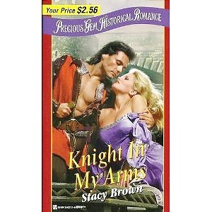 Knight in My Arms: Stacy Brown