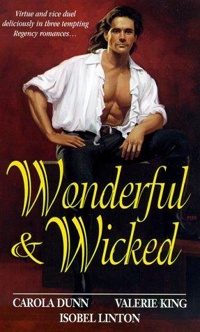 Wonderful And Wicked: Dunn, Carola; King,