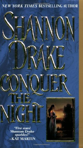9780821766392: Conquer The Night (A Zebra Historical Romance)