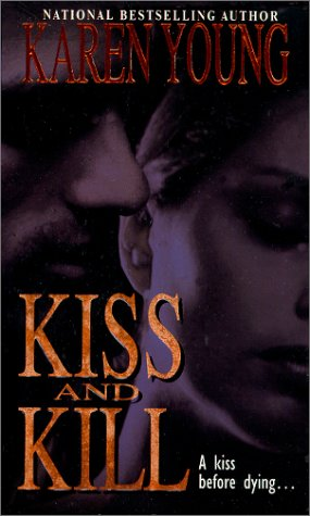 Kiss And Kill: Young, Karen