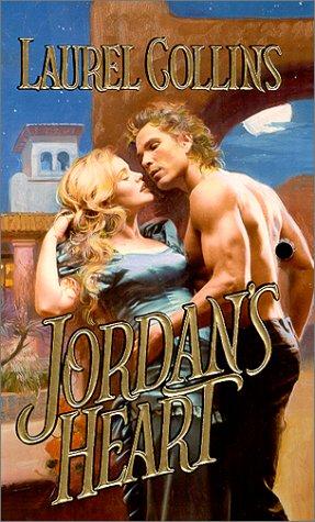 Jordan's Heart (Zebra Historical Romance): Collins, Laurel