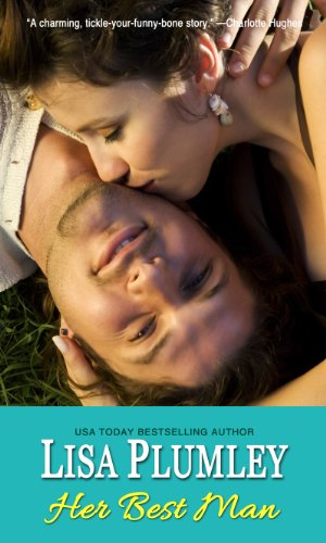 Her Best Man (Zebra Bouquet Romances): Lisa Plumley