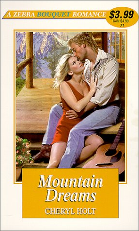 Mountain Dreams (Zebra Bouquet Romances) (082176747X) by Cheryl Holt
