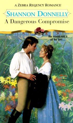 9780821767528: A Dangerous Compromise (Zebra Regency Romance)