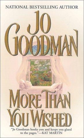 More Than You Wished (Zebra Historical Romance): Jo Goodman