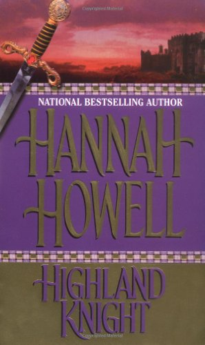 Highland Knight (Zebra Historical Romance): Howell, Hannah