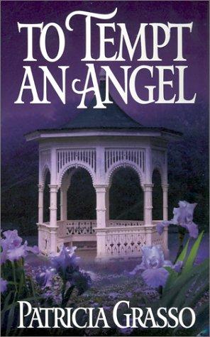 9780821768723: To Tempt An Angel (Zebra Historical Romance)