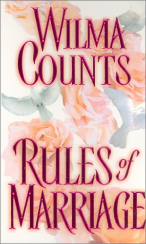 Rules Of Marriage (Zebra Historical Romance): Counts, Wilma