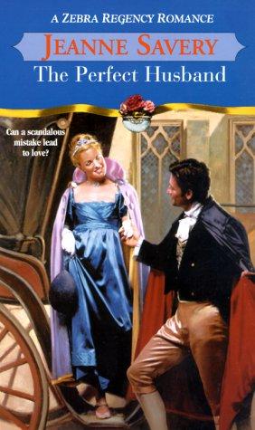 The Perfect Husband: Savery, Jeanne