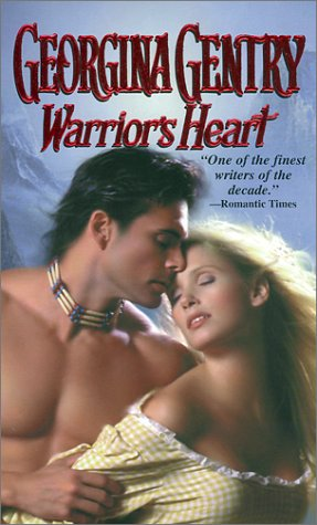 Warrior's Heart (Zebra Historical Romance) (0821770764) by Georgina Gentry