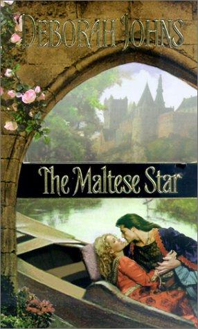 The Maltese Star (Zebra Historical Romance): Deborah Johns