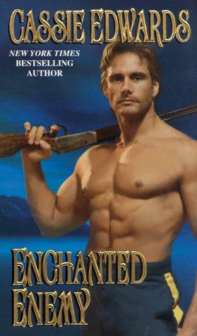 Enchanted Enemy: Cassie Edwards