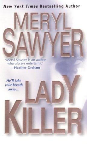 Lady Killer: Sawyer, Meryl
