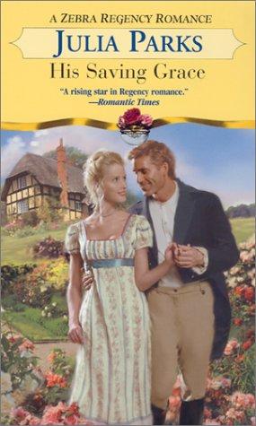 9780821773208: His Saving Grace (Zebra Regency Romance)