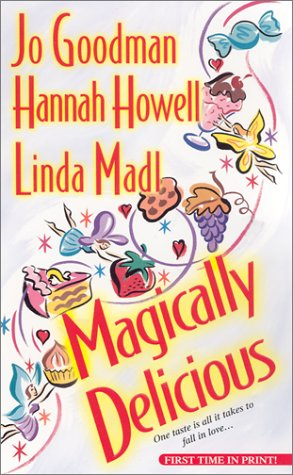 Magically Delicious (Zebra Historical Romance): Goodman, Jo, Howell,