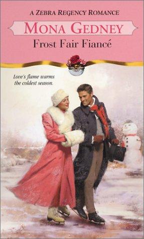 9780821773536: Frost Fair Fiance (Zebra Regency Romance)