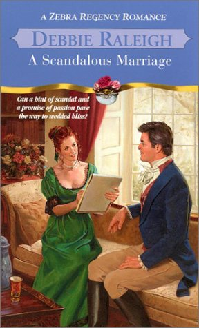 9780821773765: A Scandalous Marriage (Zebra Regency Romance)