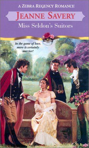 Miss Seldon's Suitors (Zebra Regency Romance): Jeanne Savery