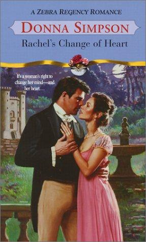 9780821773956: Rachel's Change Of Heart (Zebra Regency Romance)