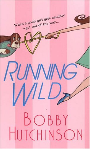 Running Wild (0821774077) by Hutchinson, Bobby
