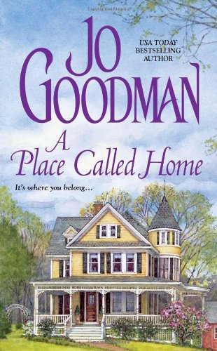 A Place Called Home: Jo Goodman