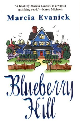 Blueberry Hill: Evanick, Marcia