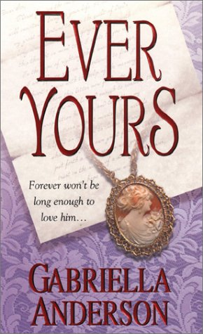 9780821774458: Ever Yours (Zebra Historical Romance)