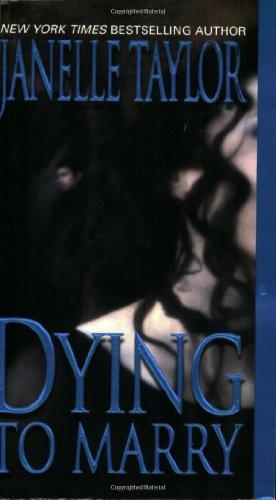 9780821774649: Dying To Marry (Zebra Romantic Suspense)