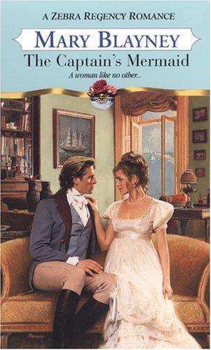 9780821775073: The Captain's Mermaid (Zebra Regency Romance)