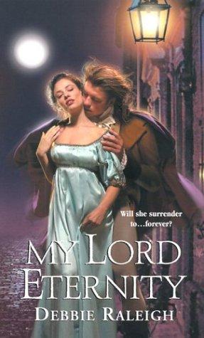 9780821775509: My Lord Eternity (Zebra Regency Romance)