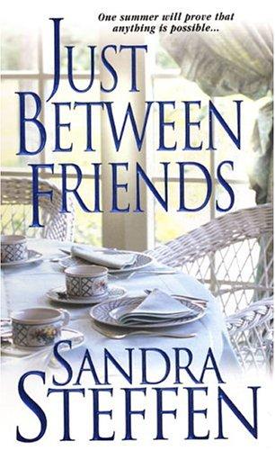 Just Between Friends: Steffen, Sandra