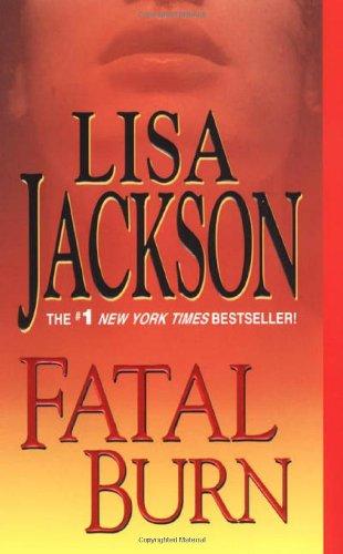 Fatal Burn (West Coast Series): Lisa Jackson