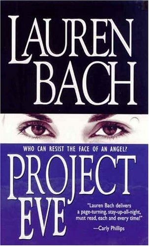 Project Eve: Bach, Lauren