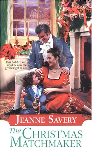 The Christmas Matchmaker (Zebra Regency Romance): Savery, Jeanne