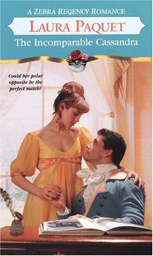 9780821776605: The Incomparable Cassandra (Zebra Regency Romance)