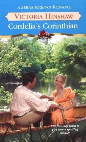 Cordelia's Corinthian (Zebra Regency Romance): Victoria Hinshaw