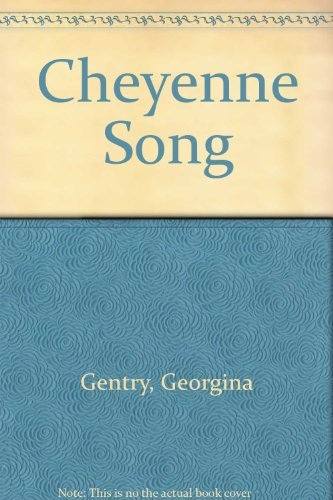 Cheyenne Song (An Indian Romance)