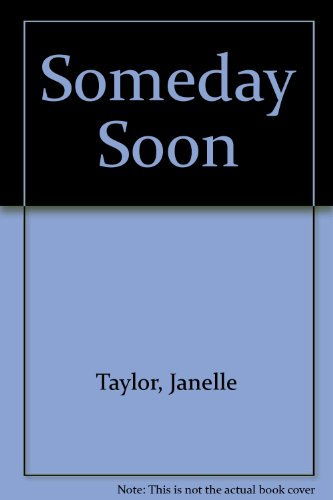Someday Soon ($3.99 ed) (0821777351) by Taylor, Janelle