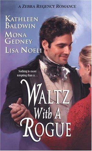 9780821777619: Waltz With A Rogue (Zebra Regency Romance)