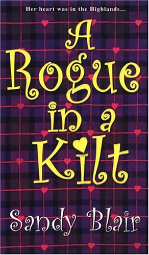 9780821777671: A Rogue In A Kilt (Zebra Historical Romance)