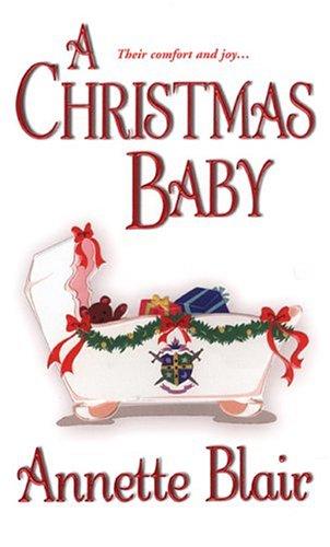 A Christmas Baby (Zebra Historical Romance): Blair, Annette