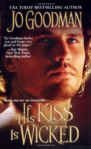 If His Kiss Is Wicked: Jo Goodman