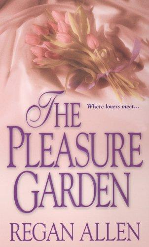 9780821777985: The Pleasure Garden (Zebra Historical Romance)