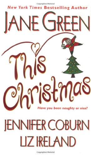 This Christmas: Jane Green, Jennifer