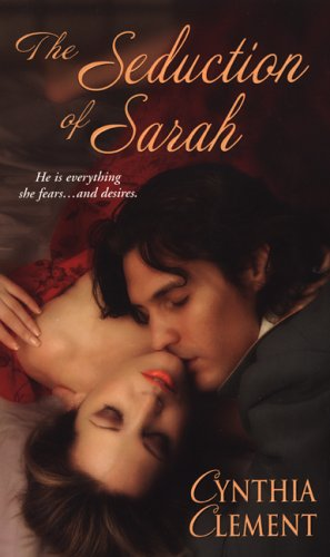 The Seduction of Sarah: Clement, Cynthia