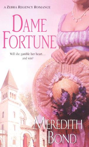 9780821778227: Dame Fortune (Zebra Regency Romance)