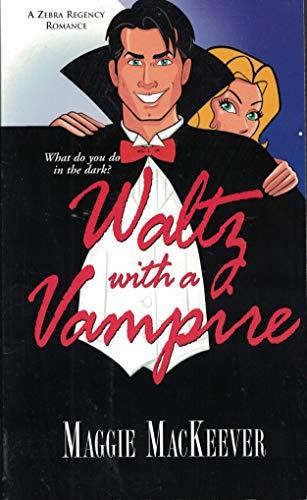 9780821778265: Waltz With A Vampire (Zebra Regency Romance)