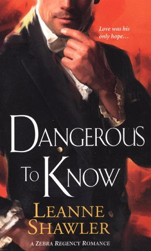 9780821778296: Dangerous to Know (Zebra Regency Romance)