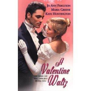 A Valentine Waltz (0821779222) by JoAnn Ferguson; Maria Greene; Kate Huntington