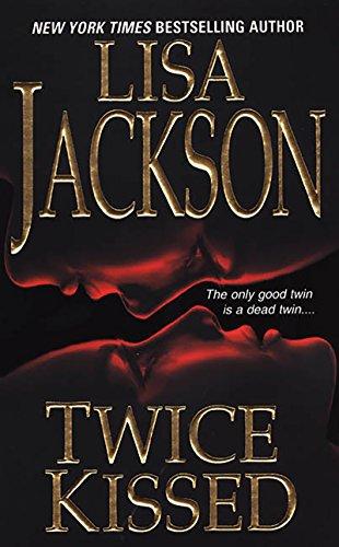 Twice Kissed: Lisa Jackson